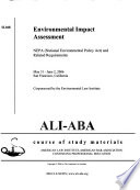 Environmental Impact Assessment, NEPA National Environmental Policy Act and Related Requirements