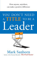 You Don't Need a Title to be a Leader Pdf/ePub eBook