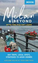 Moon Milan & Beyond: With the Italian Lakes Pdf/ePub eBook