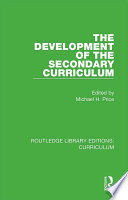 The Development of the Secondary Curriculum