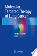 Molecular Targeted Therapy of Lung Cancer Book