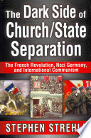 The Dark Side of Church/State Separation
