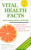 Vital Health Facts and Composition of Foods Book