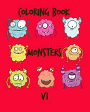 Coloring Book Monsters V1  Monsters Coloring Books for Kids and Adults to Practice Your Kids Or Toddlers How to Make Coloring with Fun Images in