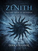 Zenith: The First Book of Ascension Pdf/ePub eBook