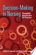 Decision Making In Nursing Thoughtful Approaches For Practice