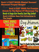 Dog Farts: More Silly Jokes for Kids