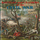 Battles and Leaders of the Civil War V1   The Opening Battles