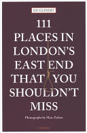 111 Places in London s East End That You Shouldn t