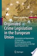 Organized Crime Legislation in the European Union