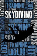 Skydiving Training Log and Diary  Skydiving Training Journal and Book for Skydiver and Instructor   Skydiving Notebook Tracker