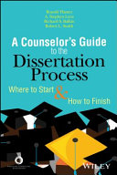 A Counselor s Guide to the Dissertation Process