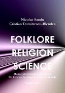 FOLKLORE RELIGION SCIENCE, Manuel d'orientation dans la vie, un livre sur le visage invisible du monde VOLUME I