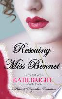 Rescuing Miss Bennet