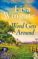 Word Gets Around (Welcome to Daily, Texas Book #2)