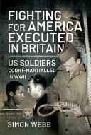 Fighting for America  Executed in Britain