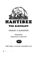 Hahtibee the Elephant