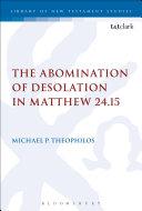 The Abomination of Desolation in Matthew 24.15 Pdf/ePub eBook