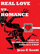 Real Love Versus Romance