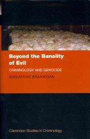 Beyond the Banality of Evil