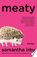 """Meaty: Essays"" by Samantha Irby"