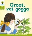 Books - Oxford Storieboom Klanke Graad 1 Leesboek 9: Groot, vet Gogga! (Fiksie) | ISBN 9780190422462