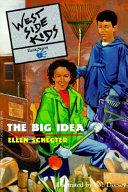 West Side Kids Book #1: The Big Idea