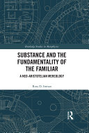 Substance and the Fundamentality of the Familiar