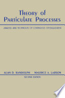 Theory of Particulate Processes