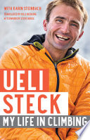 """Ueli Steck: My Life in Climbing"" by Ueli Steck"