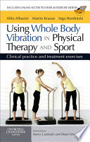 Using Whole Body Vibration In Physical Therapy And Sport E Book Book PDF