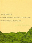 A Catalogue of the Everett D  Graff Collection of Western Americana