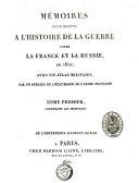 Mémoires pour servir à l'histoire de la guerre entre la France et la Russie, en 1812