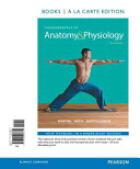 Fundamentals of Anatomy & Physiology, Books a la Carte Plus Masteringa&p with Etext --- Access Card Package