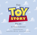 Toy Story Films  The  Foreword by Hayao Miyazaki   Afterword by John Lasseter
