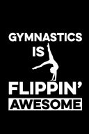 Gymnastics is Flipping Awesome