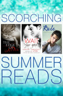 The Edge of Never, Wait For You, Rule: Scorching Summer Reads 3 Books in 1