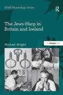 The Jews-Harp in Britain and Ireland