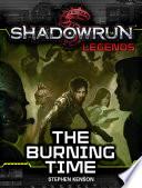 Shadowrun Legends  The Burning Time