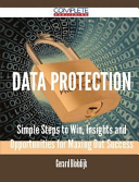 Data Protection   Simple Steps to Win  Insights and Opportunities for Maxing Out Success