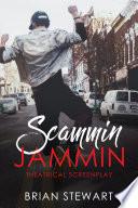 Scammin Jammin