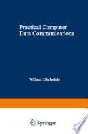 Practical Computer Data Communications
