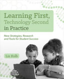 Learning First  Technology Second in Practice