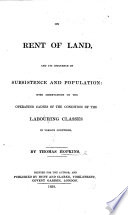 On Rent of Land, and Its Influence on Subsistence and Population