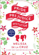 Pride and Prejudice and Mistletoe [Pdf/ePub] eBook
