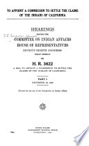 To Appoint a Commission to Settle the Claims of the Indians of California