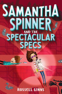 Pdf Samantha Spinner and the Spectacular Specs