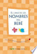 El libro de los nombres del bebe / The book of baby names