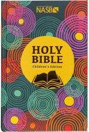 Holy Bible - NASB Children's Edition