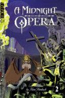 A Midnight Opera Volume 2